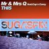Mr & Mrs Q feat. Cap'n Corey - This (Radio Edit)  Sc
