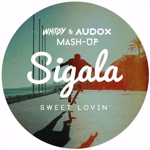 Sigala vs Eric Prydz - Sweet Pjanoo Lovin' (Whitby & Audox Mash)