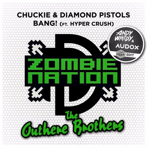 Zombie Nation vs Outhere Brothers - Boom Bang Zombie (Whitby & Audox mash)