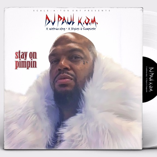 Stay On Pimpin' ft. Weirdo King x Styles & Complete