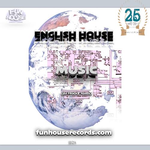 "English House ""Music""(DJ Tricks remix)preview"