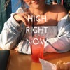 High Right Now - AshleySmashlaay