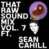 TRS Mix Vol. 7 Ft. Sean Cahill