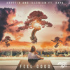 Gryffin & Illenium - Feel Good (Dustin Miles Remix) [feat. Daya]