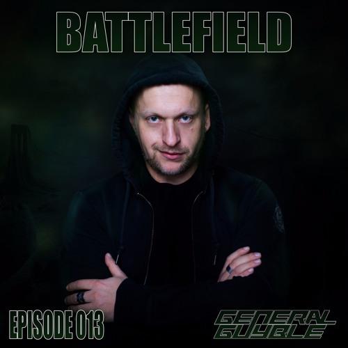 General Guyble - Battlefield Episode 013
