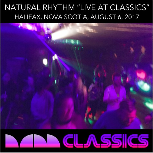 "Natural Rhythm ""Live at Classics 2017"""