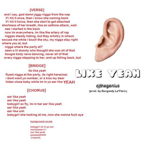 Ear Like Yeah(prod by. Burgundy La'Flare)