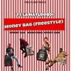 T5 La Natureboi - Money Bag (Freestyle)