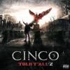 CINCO - Tout ce temps (Told Y'all 2)