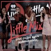 Little Mix - Love On The Brain (Rihanna Cover)