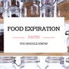 Expiration & Food Shelf Life