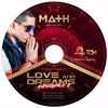 Dj Math Love And Dreams Experience 2