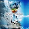 Iamfame - Lola (feat. Petey Pablo)