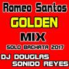Romeo Santos Golden Mix Dj Douglas Reyes