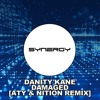 Danity Kane - Damaged [Aty & Nition Remix]