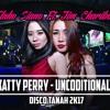 Elnho Siano_ ft Jim Charibo - Katy Perry - Unconditionally - DISCO TANAH !!! mp3