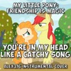 """MLP: Friendship is Magic - """"You're In My Head Like a Catchy Song"""" (Alex376 Instrumental Cover)"""