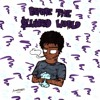 Download Whats Up Wit That Wassup Ft CHXPO(Prod.Loupreme) Mp3