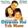 Deewana Hai Yeh Mann Dj Saroj Remix