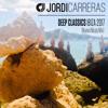JORDI CARRERAS- Deep Classics Ibiza 2017 (La Musa Mix)
