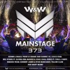 W&W - Mainstage 373 2017-08-11 Artwork
