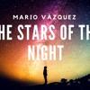 Mario Vazquez- The Stars Of The Night
