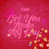 Girl You Make My Day