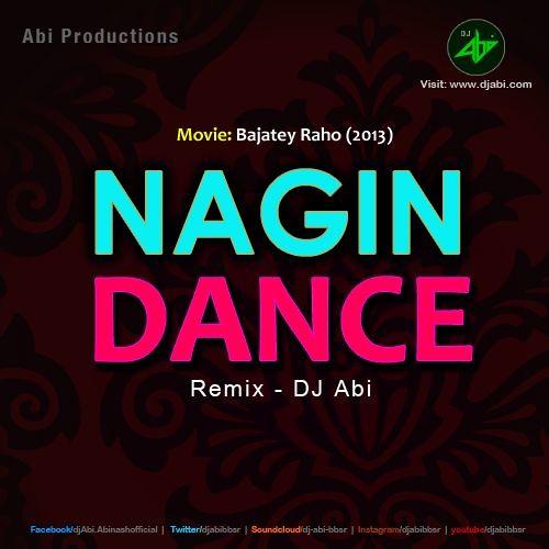 Nagin Dance - Desi Sapera Mix Dj Abi-bbsr
