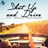 Shut Up And Drive (feat. Rebecca Need-Menear)