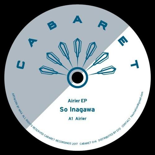 So Inagawa Cabaret 014 Airier EP