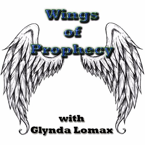Wings of Prophecy with Glynda Lomax