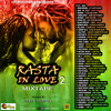 RASTA IN LOVE MIXTAPE 2 Hosted By Nana Dubwise