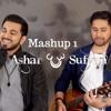 Mashup 1 - Ashar & Sufyan