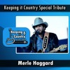 Tribute to Merle Haggard (Feat. Leona Williams, T. Graham Brown & Tom Holland )