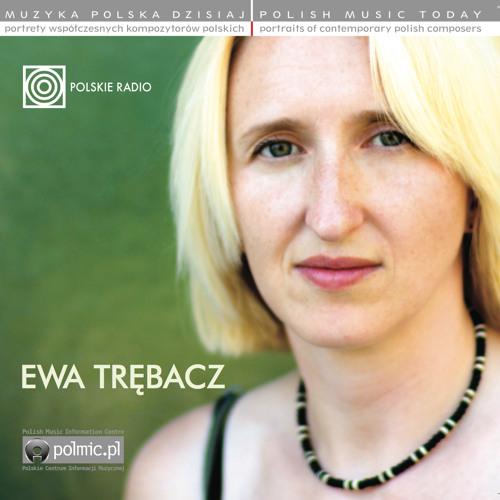 Polish Music Today: EWA TRĘBACZ