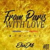 FROM PARIS WITH LOVE VOL.7 (ELIE DLB MIXTAPE)