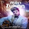 Meri Zuban | Numan Ali | Full Audio Song | Latest New Song 2017