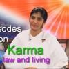 Karma - Ep 4 ~Awakening with Brahma Kumaris - BK Shivani