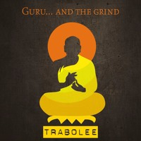 the guru...and the grind (undone complete)