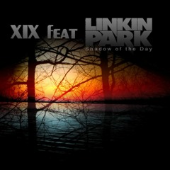 XIX Feat LinkInPark - Shadow Of The Day (cover)