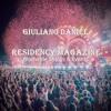 Giuliano Daniel // @Residency Magazine (Worldwide Shows air) Sat 29/July
