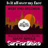 Is it all over my face - Loose Joints - SanFranDisko Mix #FreeDownload