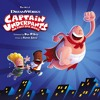 Captain Underpants The First Epic Movie Soundtrack 08 A Hero Is Born