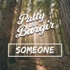 Someone - Pat Loftus