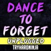 FNAF Sister Location Ballora Song- Dance to Forget by TryHardNinja (Unplugged)