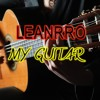 LEANRRO - My Guitar (Original Mix)