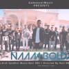 NAAM BOLDA - Arsh Sandhu | ft Ravi RBS