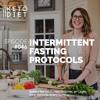 #046 Intermittent Fasting Protocols
