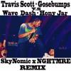 Goosebumps VS Wave Dash