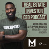 Who is Max Maxwell & What is Wholesaling Real Estate - Ep. 000